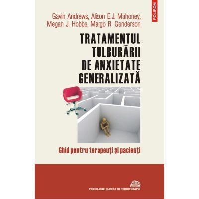 TRATAMENTUL TULBURARII DE ANXIETATE GENERALIZATA