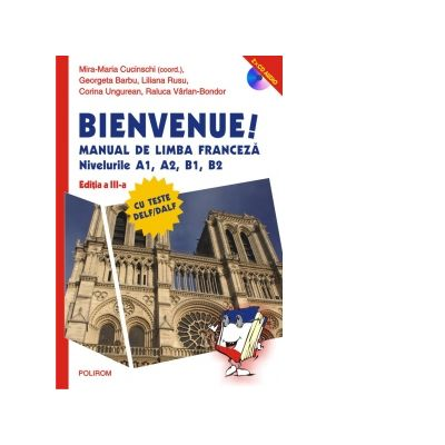 BIENVENUE! MANUAL DE LIMBA FRANCEZA