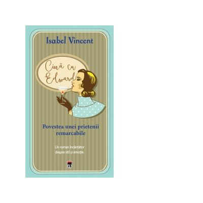 Cina cu Edward - Isabel Vincent