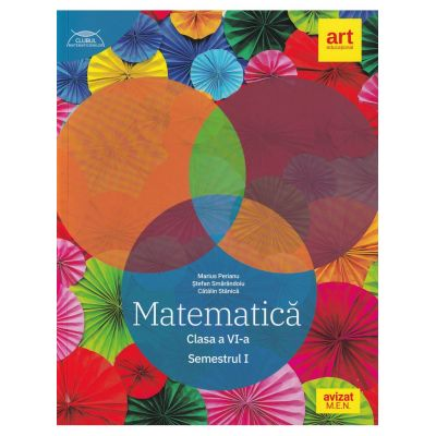 Matematică. Clasa a VI-a. Semestrul I. Clubul Matematicienilor