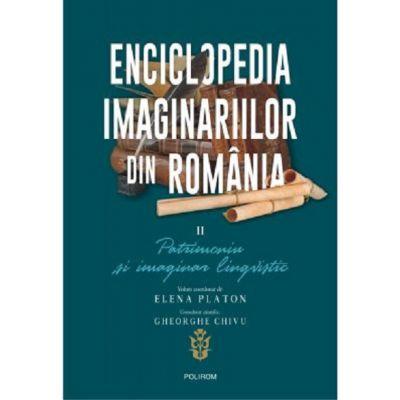 Enciclopedia imaginariilor din Romania Vol II Patrimoniu si imaginar lingvistic
