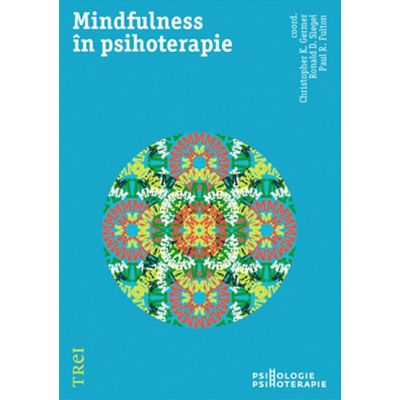 Mindfulness si psihoterapie