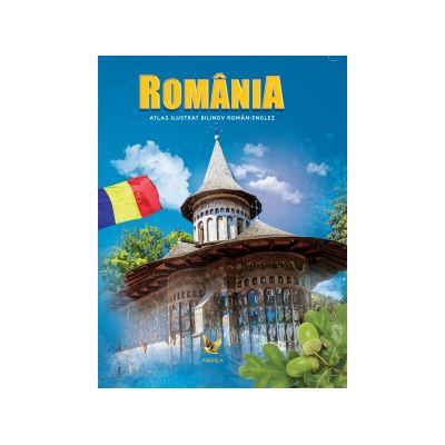 România. Atlas ilustrat bilingv român-englez