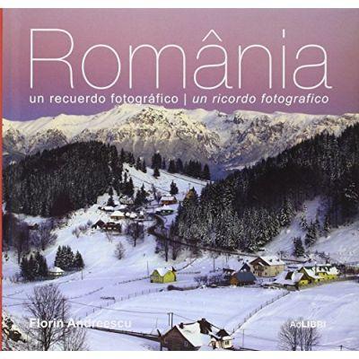 ROMANIA O AMINTIRE FOTOGRAFICA ITALIAN -SPANIOL