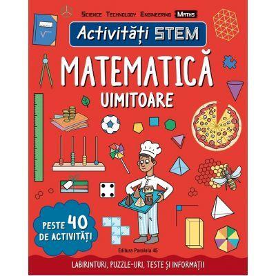 Activitati STEM. Matematica uimitoare