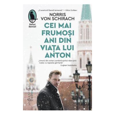 Cei mai frumosi ani din viata lui Anton