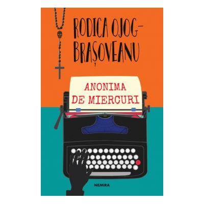 Anonima de miercuri Al patrulea roman din seria Melania Lupu