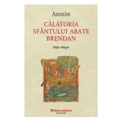 Calatoria Sfantului abate Brendan Editie bilingva