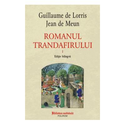 Romanul trandafirului Vol. I + II (ediție bilingvă)