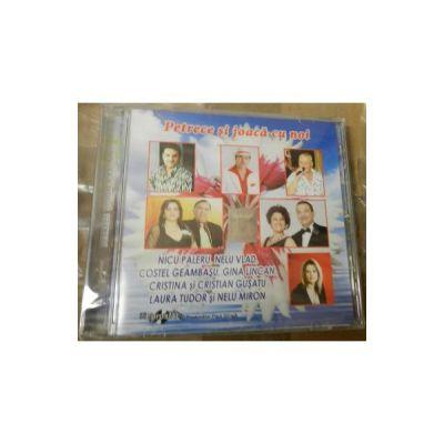 CD Petrece Si Joaca Cu Noi