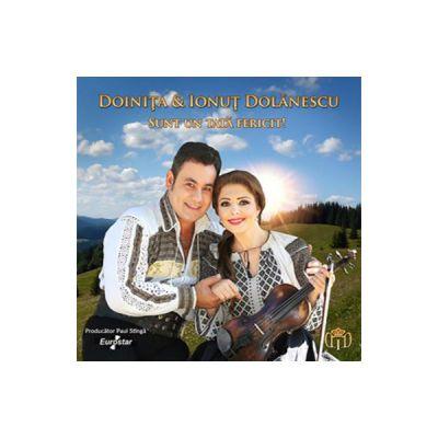 CD Doinita Si Ionut Dolanescu - Sunt Un Tata Fericit