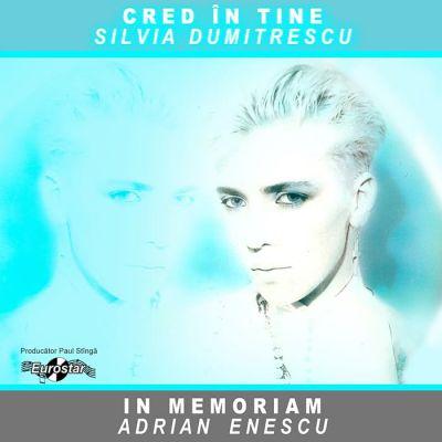CD Cred in tine-Silvia Dumitrescu  In Memoriam Adrian Enescu