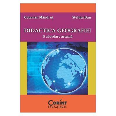 Didactica geografiei O abordare actuala