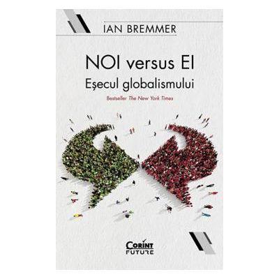 Noi versus ei Esecul globalismului