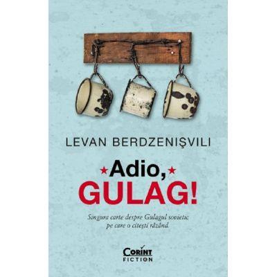 Adio, Gulag