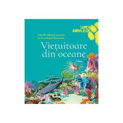 Vietuitoare din ocean Lumea Animalelor