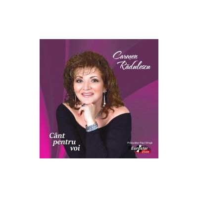 CD-Cant pentru voi Carmen Radulescu