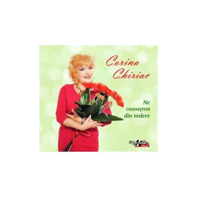 CD-Ne cunoastem din vedere Corina Chiriac