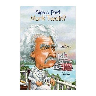 Cine a fost Mark Twain?