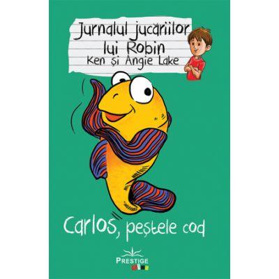 Jurnalul jucariilor lui Robin.  Carlos, Pestele Cod