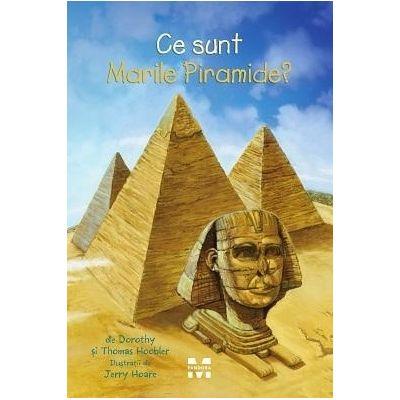 Ce sunt Marile Piramide?