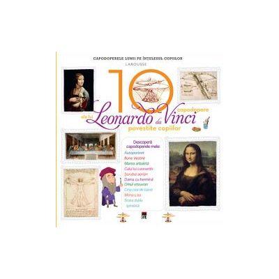 Cele 10 capodopere ale lui Leonardo da Vinci