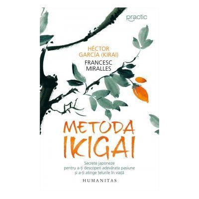 Metoda Ikigai Secrete japoneze pentru a-ti descoperi adevarata pasiune si a-ti atinge telurile in viata