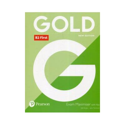 Gold B2 First Exam Maximiser with Key