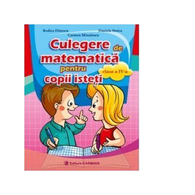 Culegere de matematica pentru copii isteti Clasa a4-a