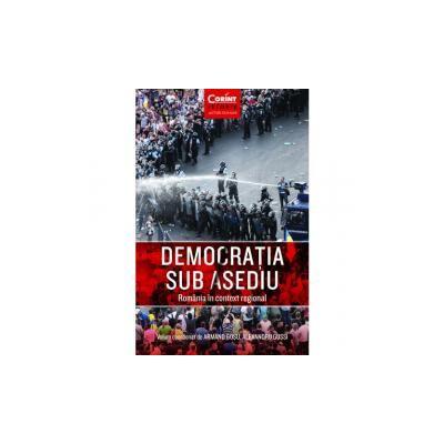 Democratia sub asediu Romania in context regional