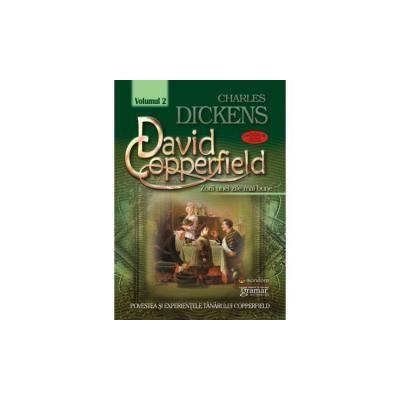 David Copperfield Volumul 2-Zorii unei zile mai bune