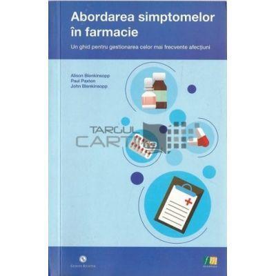 Abordarea simptomelor in farmacie-Un ghid pentru gestionarea celor mai frecvente afectiuni
