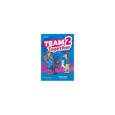 Team Together 2, Pupil's Book with Digital Resources
