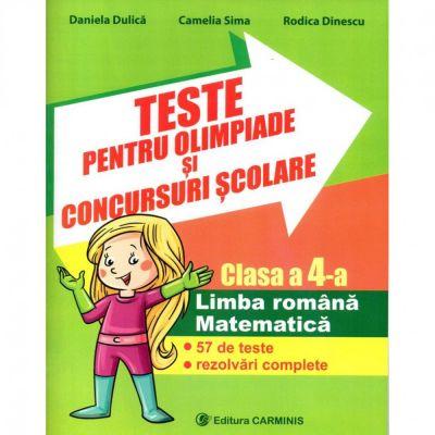 Teste pentru olimpiade si concursuri scolare Clasa a-4a  Limba romana si matematica