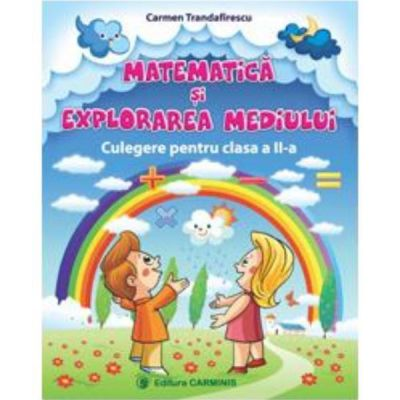 Culegere de matematica si explorarea mediului  Clasa a 2-a