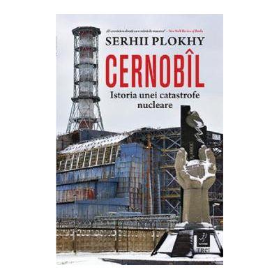 Cernobil Istoria unei catastrofe nucleare