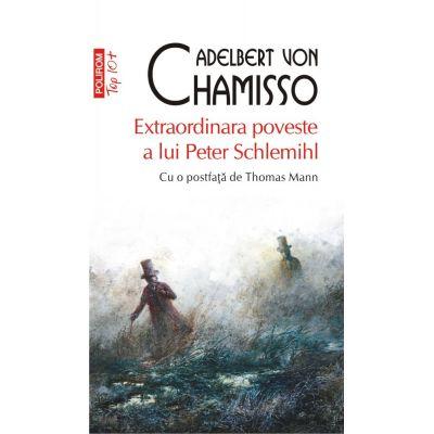 TOP 10+ EXTRAORDINARA POVESTE A LUI PETER SCHLEMIHL