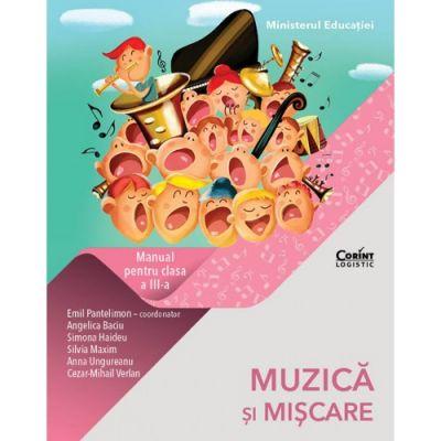 Muzică și mișcare. Manual pentru clasa a III-a